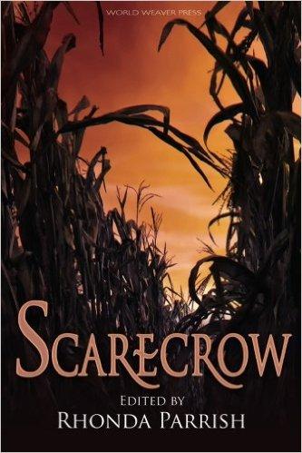 Cover of Scarecrow anthology edited by Rhonda Parrish