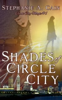 Shades of Circle City book cover Stephanie A. Cain