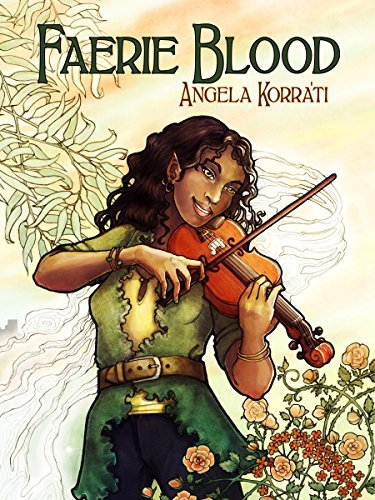 Cover of Faerie Blood by Angela Korra'ti; an African-American woman with pointed ears plays the violin
